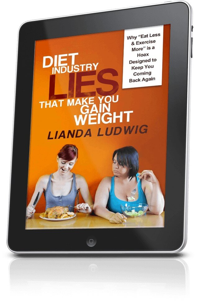 Cover of Lianda Ludwig's best selling book- Diet Industry Lies That Make You Gain Weight