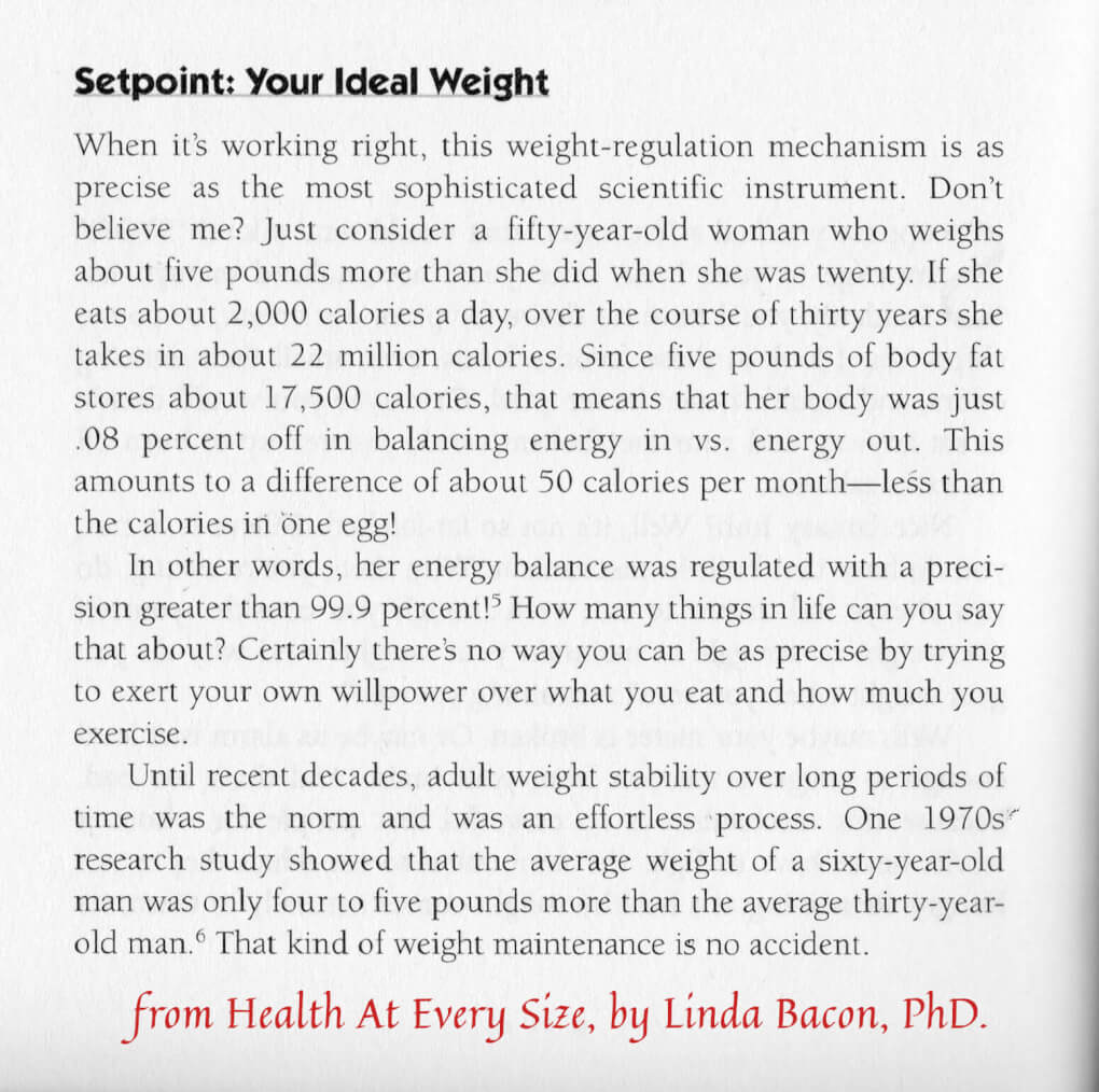 Metabolic rate set point quote from Health At Every Size, by Linda Bacon