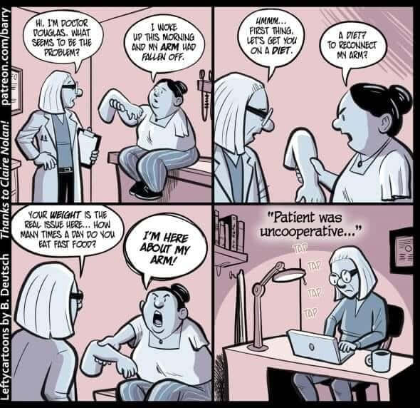 A comic about how doctors ignore symptoms and blame weight for illnesses